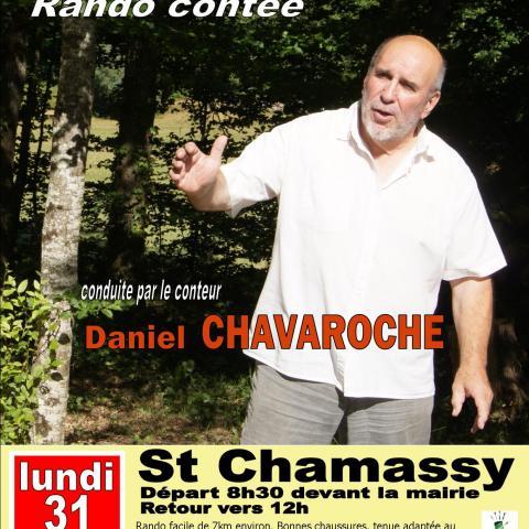 Balade Contée Daniel Chavaroche Saint Chamassy